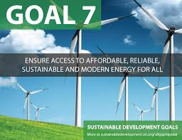 Goal 7 Ensure access to affordable, reliable, sustainable and modern energy for all