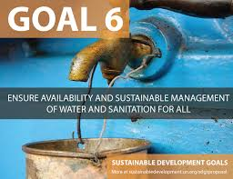 Goal 6 Ensure availability and sustainable management of water and sanitation for all